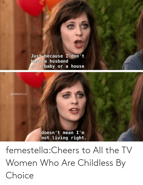 Characters: femestella:Cheers to All the TV Women Who Are Childless By Choice