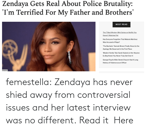 brothers: femestella: Zendaya has never shied away from controversial issues and her latest interview was no different. Read it  Here