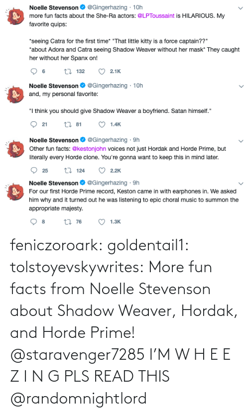 shadow: feniczoroark:  goldentail1:  tolstoyevskywrites:  More fun facts from Noelle Stevenson about Shadow Weaver, Hordak, and Horde Prime!   @staravenger7285 I'M W H E E Z I N G PLS READ THIS   @randomnightlord
