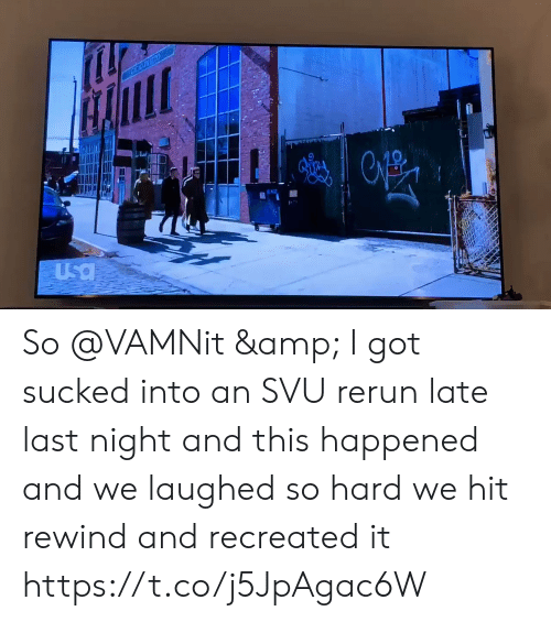 Memes, 🤖, and Got: FICD PRITO  Usa So @VAMNit & I got sucked into an SVU rerun late last night and this happened and we laughed so hard we hit rewind and recreated it https://t.co/j5JpAgac6W