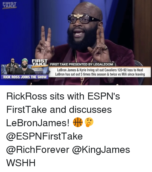 sitting out: FIRS  TAKE  FIRST  TAKE FIRST TAKE PRESENTED BY LEGALZOOM  LeBron James & Kyrie lrving sit out Cavaliers 120-92 loss to Heat  LeBron has sat out5 times this season &twice vs MIA since leaving  RICK ROSS JOINS THE SHOW RickRoss sits with ESPN's FirstTake and discusses LeBronJames! 🏀🤔 @ESPNFirstTake @RichForever @KingJames WSHH