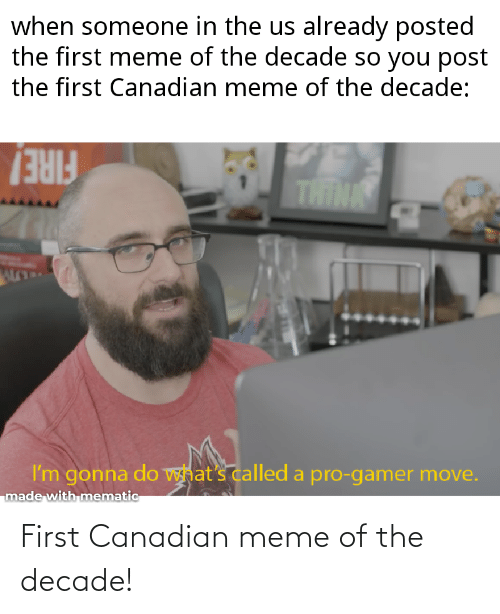 Canadian Meme: First Canadian meme of the decade!