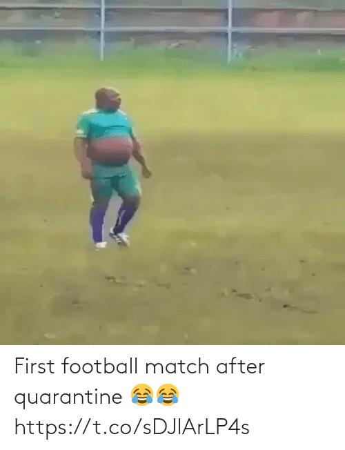 first: First football match after quarantine 😂😂 https://t.co/sDJlArLP4s