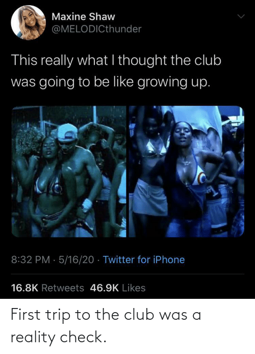 club: First trip to the club was a reality check.