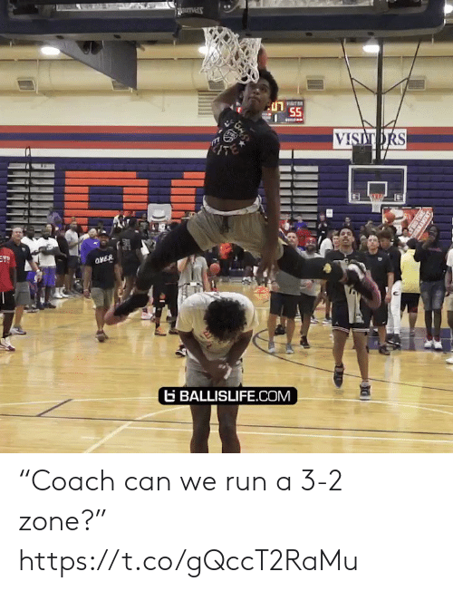 """Basketball, Run, and White People: FISITR  55  VISITORS  EY!  OVER  GBALLISLIFE.COM """"Coach can we run a 3-2 zone?"""" https://t.co/gQccT2RaMu"""