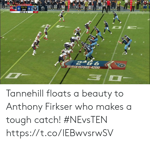 Who Makes: FITA  TITANS NETWORK  13:11  8  2ND  8T  USAA  2ND & 6  :01  2 & 6  RIER E615)565-4200 Tannehill floats a beauty to Anthony Firkser who makes a tough catch!  #NEvsTEN https://t.co/lEBwvsrwSV