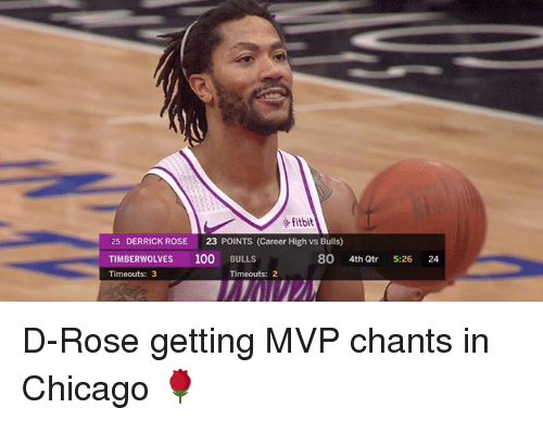 Anaconda, Chicago, and Derrick Rose: fitbit  25 DERRICK ROSE 23 POINTS (Career High vs Bulls)  TIMBERWOLVES 100 BULLS  Timeouts: 3  80 4th Qtr  5-26  24  Timeouts: 2 D-Rose getting MVP chants in Chicago 🌹