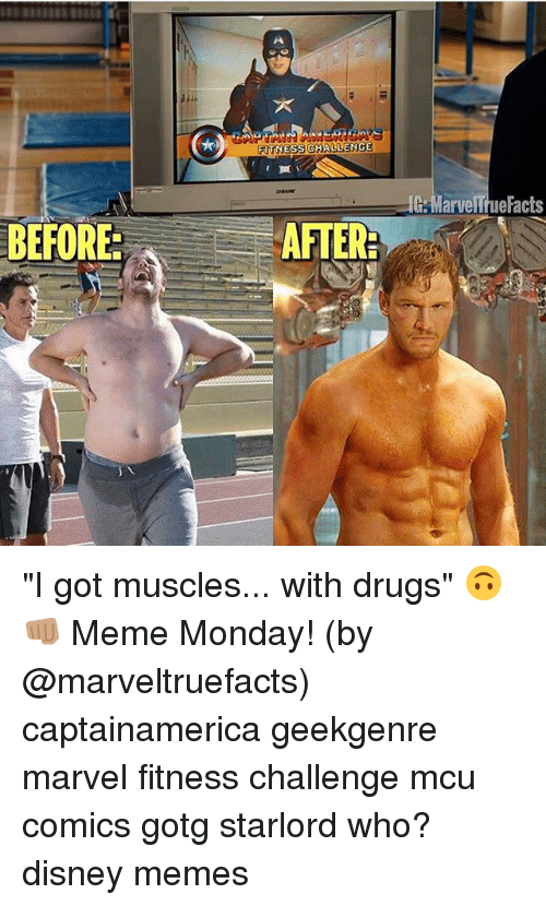 "disney memes: FITNESS CHALLENGE  BEFORE:  AFTER  G Marve  acts ""I got muscles... with drugs"" 🙃👊🏽 Meme Monday! (by @marveltruefacts) captainamerica geekgenre marvel fitness challenge mcu comics gotg starlord who? disney memes"