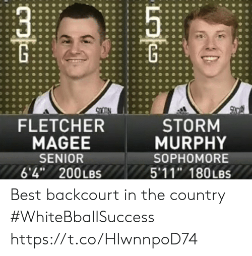 murphy: FLETCHER  MAGEE  SENIOR  6'4 200LBS  STORM  MURPHY  SOPHOMORE  5'11 180LBS Best backcourt in the country #WhiteBballSuccess https://t.co/HIwnnpoD74