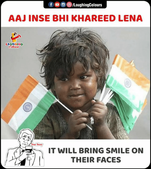 True, Smile, and True Story: fo LaughingColours  AAJ INSE BHI KHAREED LENA  LAUGHING  Celeurs  True Story  IT WILL BRING SMILE ON  THEIR FACES