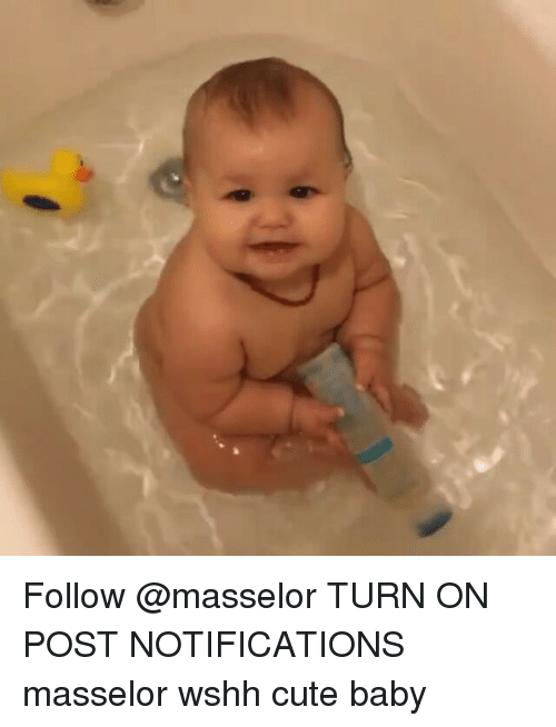 Memes, Wshh, and 🤖: Follow @masselor TURN ON POST NOTIFICATIONS masselor wshh cute baby