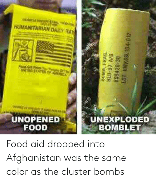 Afghanistan: Food aid dropped into Afghanistan was the same color as the cluster bombs