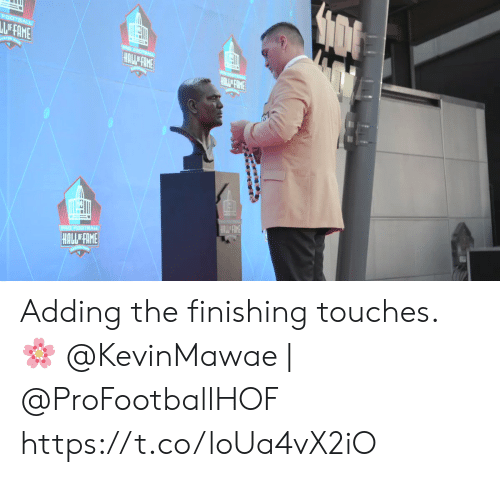 Football, Memes, and Pro: FOOTBALL  LE FAME  PRO FOOTBA  HALL FIME  HAIL FAME  PRO FOOTBALL  HALLE FAME  1 Adding the finishing touches. 🌸  @KevinMawae | @ProFootballHOF https://t.co/loUa4vX2iO