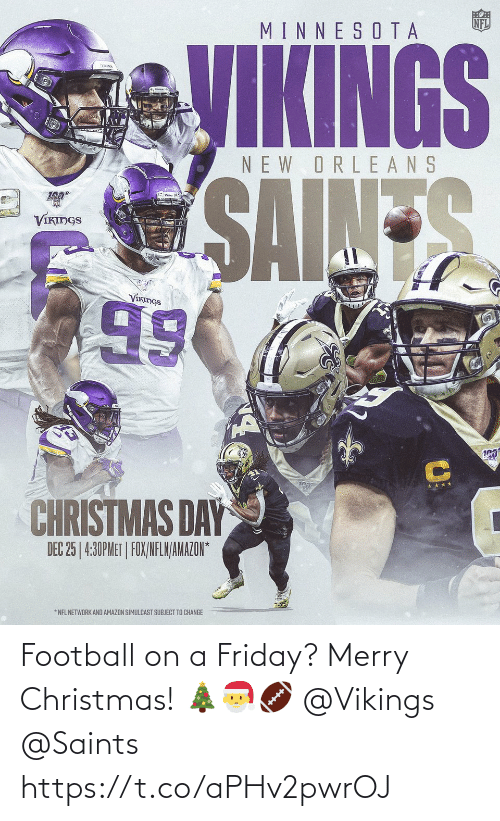New Orleans Saints: Football on a Friday? Merry Christmas! 🎄🎅🏈 @Vikings @Saints https://t.co/aPHv2pwrOJ