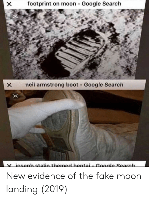 armstrong: footprint on moon - Google Search  neil armstrong boot Google Search  osenh stalinthemed hentai- Goole Search New evidence of the fake moon landing (2019)