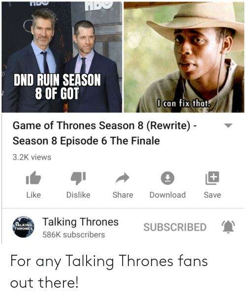 thrones: For any Talking Thrones fans out there!