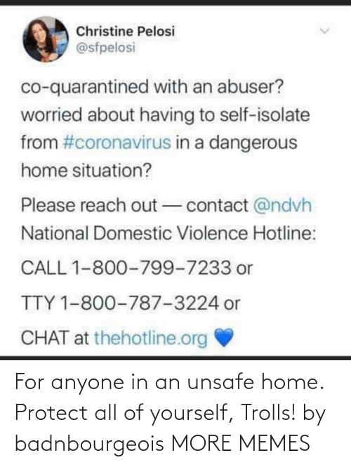 Protect: For anyone in an unsafe home. Protect all of yourself, Trolls! by badnbourgeois MORE MEMES