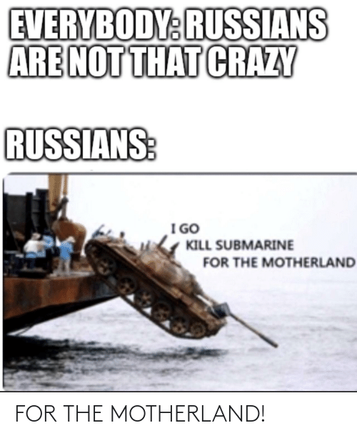 Motherland: FOR THE MOTHERLAND!