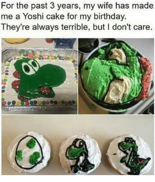 Birthday, Yoshi, and Cake: For the past 3 years, my wife has made  me a Yoshi cake for my birthday.  They're always terrible, but I don't care.  ro