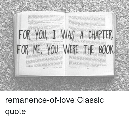 for you i was a chapter for me you were