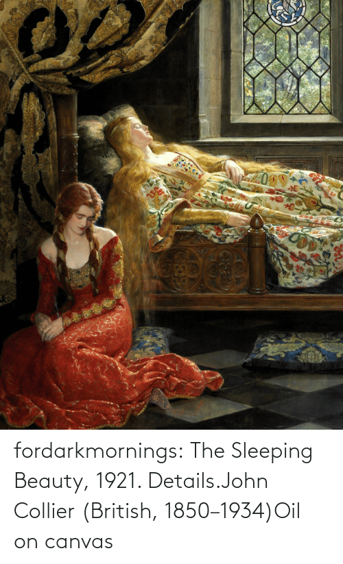 details: fordarkmornings:  The Sleeping Beauty, 1921. Details.John Collier (British, 1850–1934)Oil on canvas