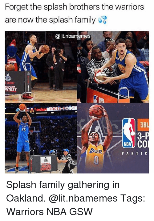 ubi: Forget the splash brothers the warriors  are now the splash family  @lit.nbamemes  E-POINT  NTEST  ker THREE PON  20-3  UBI  3-  NBA CO  PARTI C Splash family gathering in Oakland. @lit.nbamemes Tags: Warriors NBA GSW