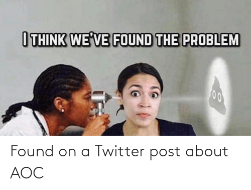 aoc: Found on a Twitter post about AOC