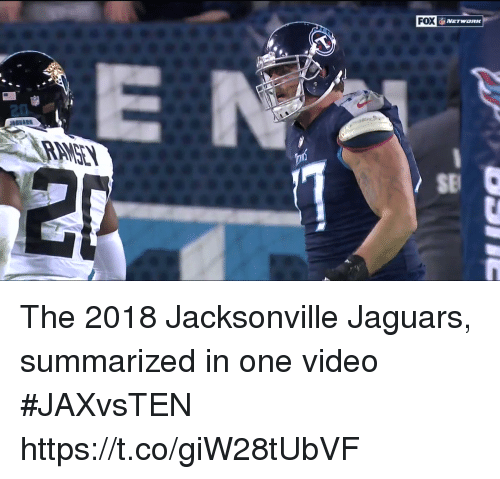 Sports, Video, and Fox: FOX  20  SE The 2018 Jacksonville Jaguars, summarized in one video #JAXvsTEN  https://t.co/giW28tUbVF