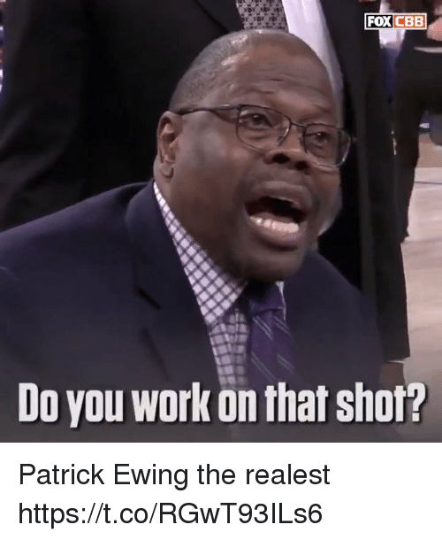 patrick ewing: FOX CBEB  Do you work on that shof Patrick Ewing the realest https://t.co/RGwT93ILs6