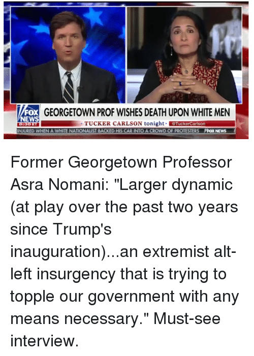 News, Death, and White: FOX GEORGETOWN PROF WISHES DEATH UPON WHITE MEN NEWS