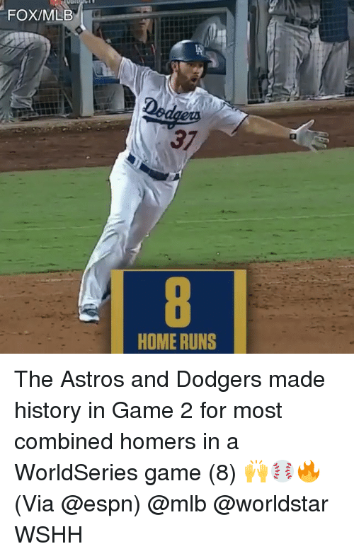 dodgers: FOX/MLB  37  HOME RUNS The Astros and Dodgers made history in Game 2 for most combined homers in a WorldSeries game (8) 🙌⚾️🔥 (Via @espn) @mlb @worldstar WSHH