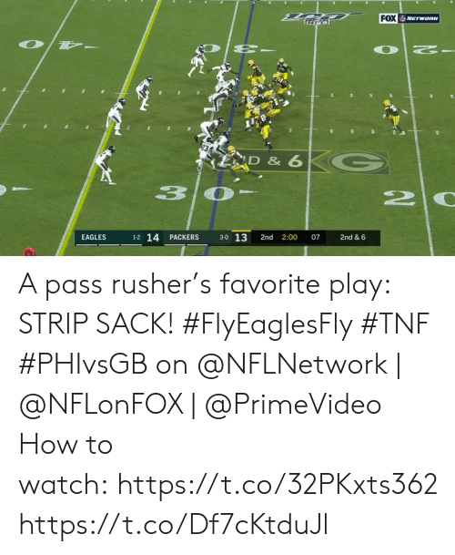 strip: FOX NETWORK  D & 6  3  20  3-0 13  1-2 14  EAGLES  PACKERS  2nd  2:00  07  2nd & 6 A pass rusher's favorite play: STRIP SACK! #FlyEaglesFly #TNF  #PHIvsGB on @NFLNetwork | @NFLonFOX | @PrimeVideo How to watch: https://t.co/32PKxts362 https://t.co/Df7cKtduJl