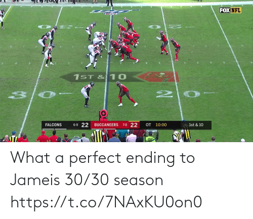 Falcons: FOX NFL  1ST & 10  6-9 22  OT 10:00  7-8 22  FALCONS  BUCCANEERS  1st & 10 What a perfect ending to Jameis 30/30 season https://t.co/7NAxKU0on0