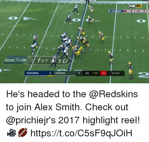 Memes, Nfl, and Washington Redskins: FOX NFL  1ST TO  3 PACKERS  2  SEAHAWKS  IST & 10 He's headed to the @Redskins to join Alex Smith.  Check out @prichiejr's 2017 highlight reel! 🎥🏈 https://t.co/C5sF9qJOiH