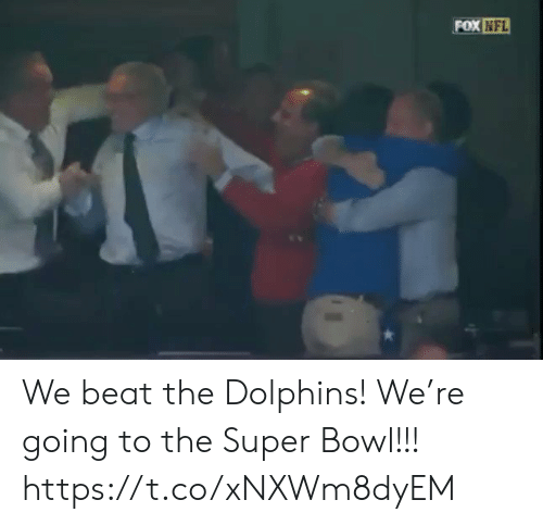 Football, Nfl, and Sports: FOX NFL We beat the Dolphins! We're going to the Super Bowl!!! https://t.co/xNXWm8dyEM
