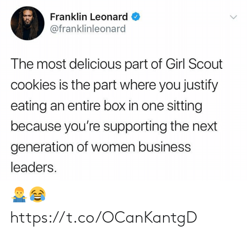 next generation: Franklin Leonard  @franklinleonard  The most delicious part of Girl Scout  cookies is the part where you justify  eating an entire box in one sitting  because you're supporting the next  generation of women business  leaders 🤷‍♂️😂 https://t.co/OCanKantgD