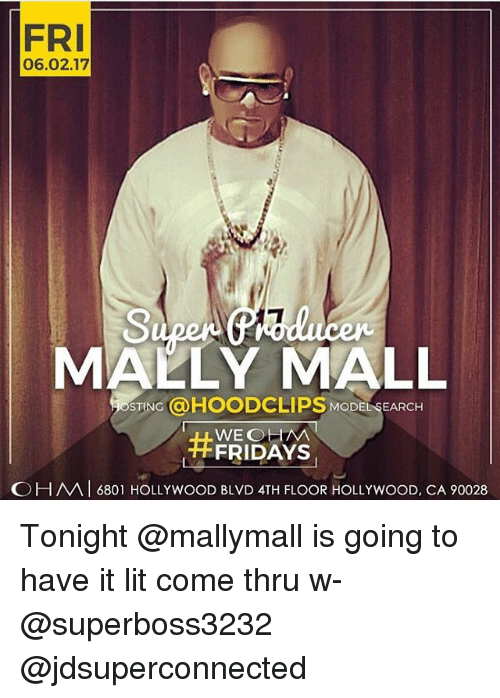 Stinged: FRI  06.02.17  MALLY MALL  STING a HOODCLIPS MODE SEARCH  WE OHM  FRIDAYS  OH MAI 6801 HOLLY wooD BLVD 4TH FLOOR HOLLYwooD, CA 90028 Tonight @mallymall is going to have it lit come thru w-@superboss3232 @jdsuperconnected