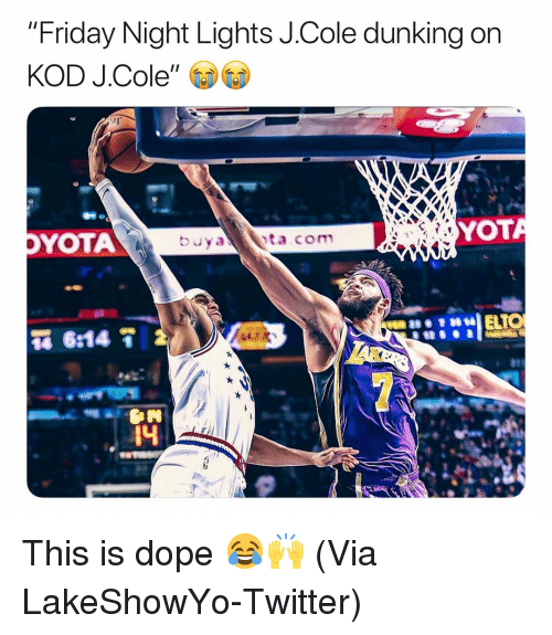 """Basketball, Dope, and Friday: """"Friday Night Lights J.Cole dunking on  KOD J.Cole  YOTA  YOT  4 This is dope 😂🙌 (Via LakeShowYo-Twitter)"""