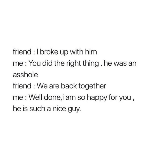 I broke up with him will he come back