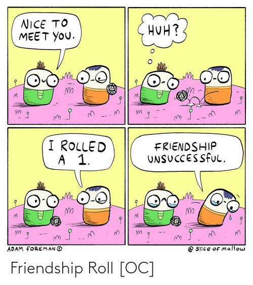 roll: Friendship Roll [OC]