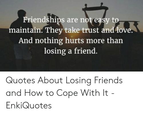 🐣 25 Best Memes About Losing Friends Meme