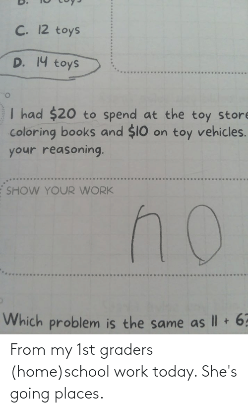 Going Places: From my 1st graders (home)school work today. She's going places.