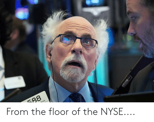 Nyse: From the floor of the NYSE....