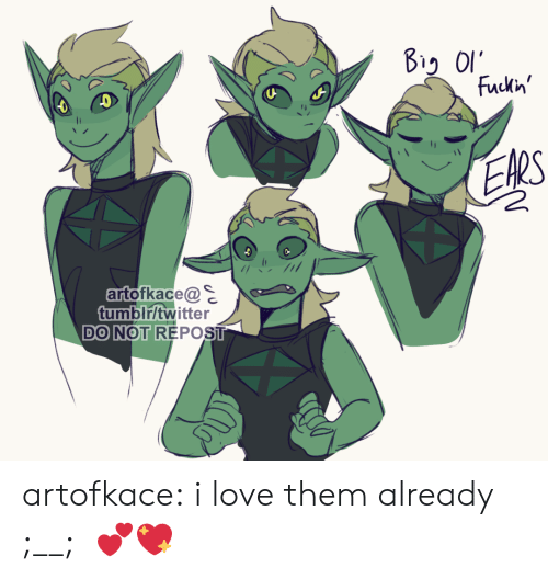 ears: Fuckn'  EARS  artofkace@  tumblr/twitter  DO NOT REPOST artofkace:  i love them already ;__;   💕💖