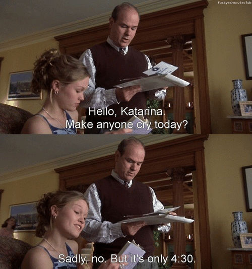 Hello, Today, and Katarina: fuckyeahmoviec lub-  Hello, Katarina  Make anyone cry today?  Sadly, no. But it's only 4:30.