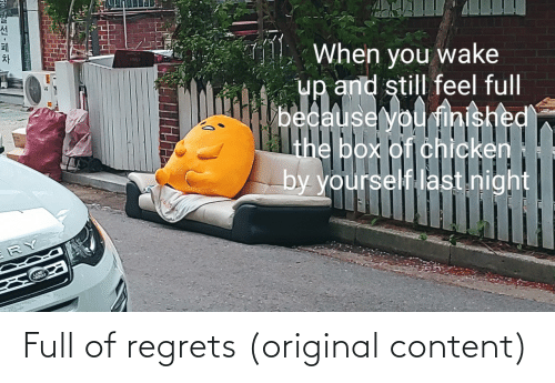 Content: Full of regrets (original content)