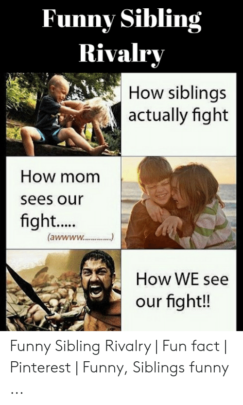 25 Best Memes About Sibling Rivalry Meme Sibling Rivalry Memes