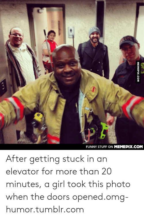 128i: FUNNY STUFF ON MEMEPIX.COM  МЕМЕРIХ.Сом After getting stuck in an elevator for more than 20 minutes, a girl took this photo when the doors opened.omg-humor.tumblr.com