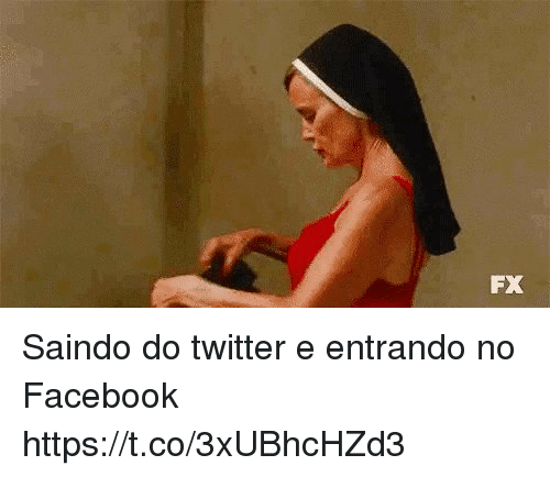 Facebook, Twitter, and Pt-Br (Brazilian Portuguese): FX Saindo do twitter e entrando no Facebook https://t.co/3xUBhcHZd3