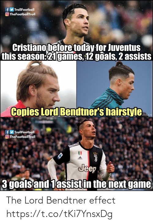 hairstyle: fy TrollFootball  O TheFootballTroll  Cristiano before today for Juventus  this season:21games, 12 goals, 2 assists  Copies Lord Bendtner's hairstyle  JENTUS FC  fyTrollFootball  OTheFootballTroll  Jeep  3 goals and 1assistin the next game The Lord Bendtner effect https://t.co/tKi7YnsxDg